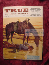 TRUE July 1956 NED BUNTLINE SEA OTTER HUNT AMAZING (James) RANDI +++