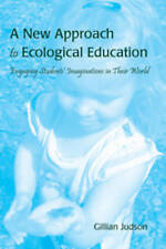 New Approach To Ecological Education Judson  Gillian 9781433110221