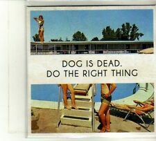 (DU295) Dog Is Dead, Do The Right Thing - 2012 DJ CD