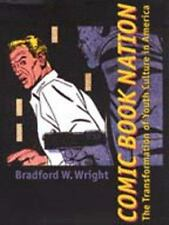 Comic Book Nation: The Transformation of Youth Culture in America-ExLibrary