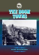 The Boom Towns (The American West)-ExLibrary