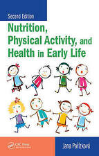 Nutrition, Physical Activity, and  Health in Early Life, Second Edition, Parizko