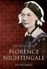 PASSION OF FLORENCE NIGHTINGALE, THE, , Small, Hugh, Very Good, 2010-12-01,