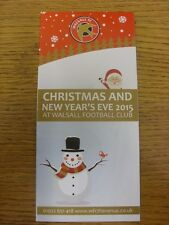 31/12/2015 Walsall: Christmas And New Year's Eve At Walsall FC (Leaflet/Brochure