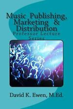 Music Publishing, Marketing and Distribution : Professor Lecture Series by...