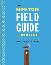 The Norton Field Guide to Writing by Maureen Daly Goggin, Francine Weinberg...