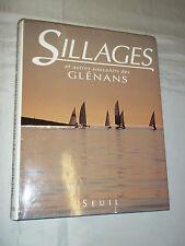 """""""SILLAGES ET AUTRES SOUVENIRS DES GLENANS"""" (1997) MARINE / VOILE / BRETAGNE"""