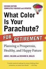 What Color Is Your Parachute? for Retirement, Second Edition: Planning-ExLibrary