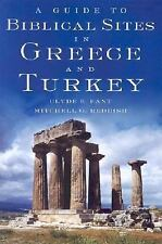 A Guide to Biblical Sites in Greece and Turkey by Fant, Clyde E., Reddish, Mitc