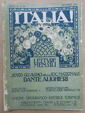 ITALIA! Letture Mensili Ottobre 1913, Anno 2 - N. 10, Sotto gli auspici della...