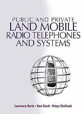 Public & Private Land Mobile Radio Telephones And Systems, Shark, Alan, Shalhoub