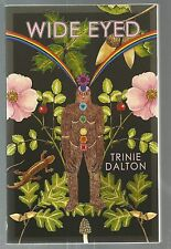 SIGNED Wide Eyed by Trinie Dalton (2005, Paperback) 1st Edition 1st Printing