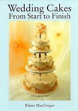 Wedding Cakes: From Start to Finish
