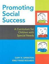 Promoting Social Success: A Curriculum for Children With Special Needs Gary N. S