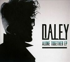 Alone Together [EP] [Digipak] by Daley (CD, 2012, Universal Music)