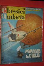 CLASSICI AUDACIA- N°47- DI:MIKE TANGUY- pericolo cielo-DEL 1967- MONDADORI- raro