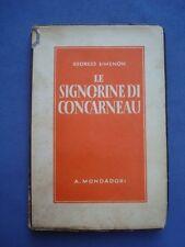 GEORGES SIMENON-LE SIGNORINE DI CONCARNEAU-MONDADORI 1938-PRIMA ED. ITALIANA