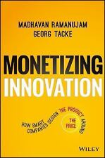 Monetizing Innovation : How Smart Companies Design the the Pro (FREE 2DAY SHIP)
