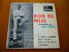 "ROB DE NIJS & THE LORDS 7""45 EP If I Had A Hammer 1963 DUTCH BEAT - SPANISH ONLY"