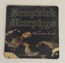 DROPKICK MURPHYS COASTER The Warriors Code Official Promotional Merchandise Rare