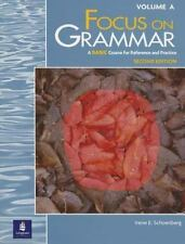Focus on Grammar, Second Edition (Split Student Book Vol. A, Basic Level)