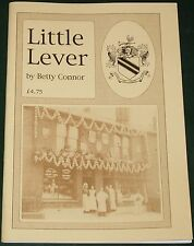 LITTLE LEVER HISTORY Bolton Greater Manchester 1920s 30s Memories Experiences
