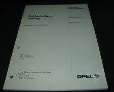 Werkstatthandbuch Opel Moterey Prüfanleitung Airbag Tech 2 Stand Mai 1997