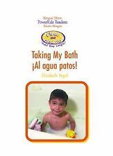 Taking My Bath/Al Agua Patos (Limpieza y Salud Todo el Dia) (Spanish E-ExLibrary