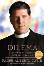 Dilema Spanish Edition: La Lucha De Un Sacerdote Entre Su Fe y el Amor - Cutie,