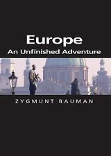 Themes for the 21st Century: Europe : An Unfinished Adventure by Zygmunt...