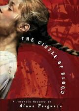 Circle of Blood Forensic Mystery, Book 3