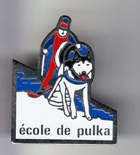 RARE PINS PIN'S .. SPORT CHIEN DOG HUSKY TRAINEAU PULKA ECOLE FRANCE ~B2