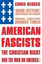 American fascistas por Chris Hedges (libro en rústica, 2010)