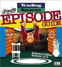 Trading Spaces Ultimate Episode Guide by Kellie Kram...