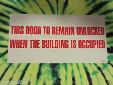 "SELF-ADHESIVE VINYL ""DOOR TO REMAIN UNLOCKED WHEN OCCUPIED"" SIGN 6"" X 12"""