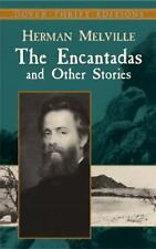 Dover Thrift Editions: The Encantadas and Other Stories by Herman Melville...
