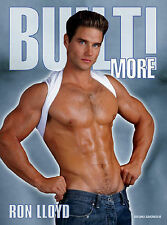 Built! More: Men That Smell of Muscles, Strength and Sex, Lloyd, Ron, Very Good,