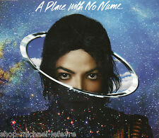 "Michael Jackson : A place with no name ( Cd Maxi ) Inclus "" Slave to the rythm """