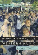 The Norton Anthology of Western Music (Seventh Edition)  (Vol. 1) by J. Peter Bu