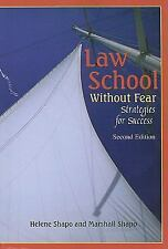 Law School Without Fear: Strategies for Success (2nd Edition)