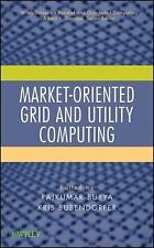 Wiley Series on Parallel and Distributed Computing: Market-Oriented Grid and...