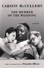 The Member of the Wedding : The Play by Carson McCullers (2006, Paperback)