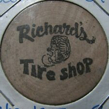 Vintage Richard's Tire Shop Oceanside, CA Wooden Nickel - California Calif.