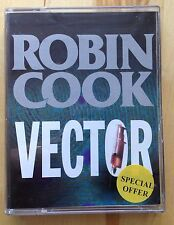 AUDIO BOOK: Robin Cook - VECTOR on 2 x cassettes read by William Dufris