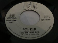 "THE BROTHERS CAIN STUPID 45 7"" RARE WLP PROMO BLUE SKIES HAPPY DAYS ARE HERE"