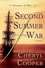 Second Summer of War 2 by Cheryl Cooper (2014, Paperback)