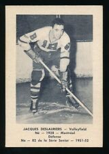 1951-52 Laval Dairy (QSHL) #82 JACQUES DESLAURIERS (Valleyfield) -Canadiens