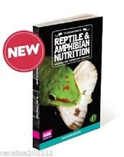 NEW PUBLICATION: ARCADIA GUIDE TO REPTILE AND AMPHIBIAN NUTRITION