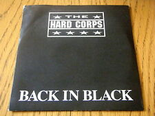 """THE HARD CORPS - BACK IN BLACK  7"""" VINYL PS"""