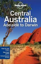 Lonely Planet Central Australia - Adelaide to Darwin (Travel Guide)-ExLibrary